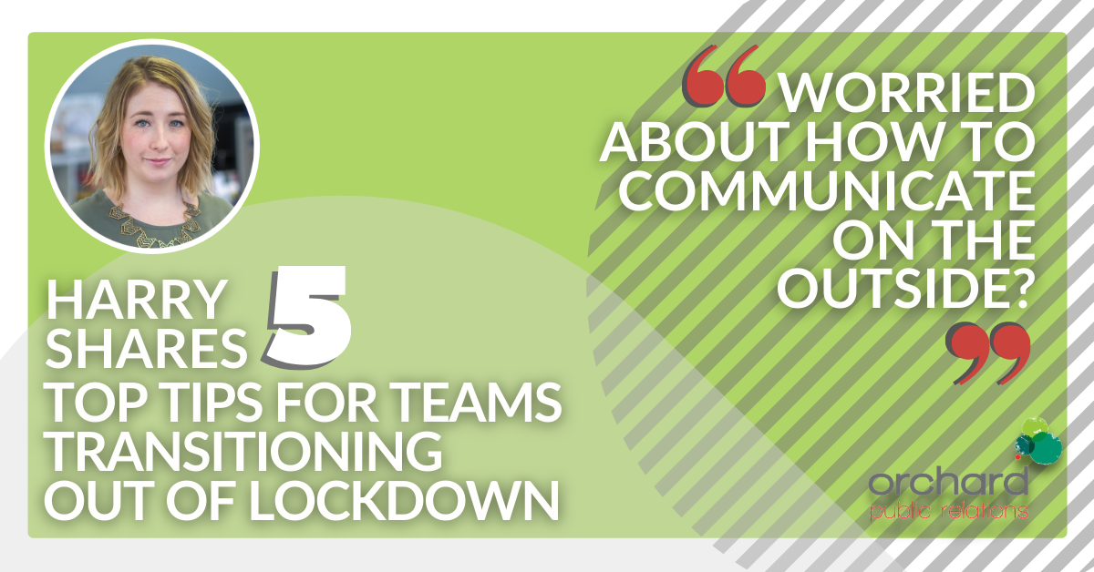 How to communicate well during the transition out of lockdown – internal communications edition