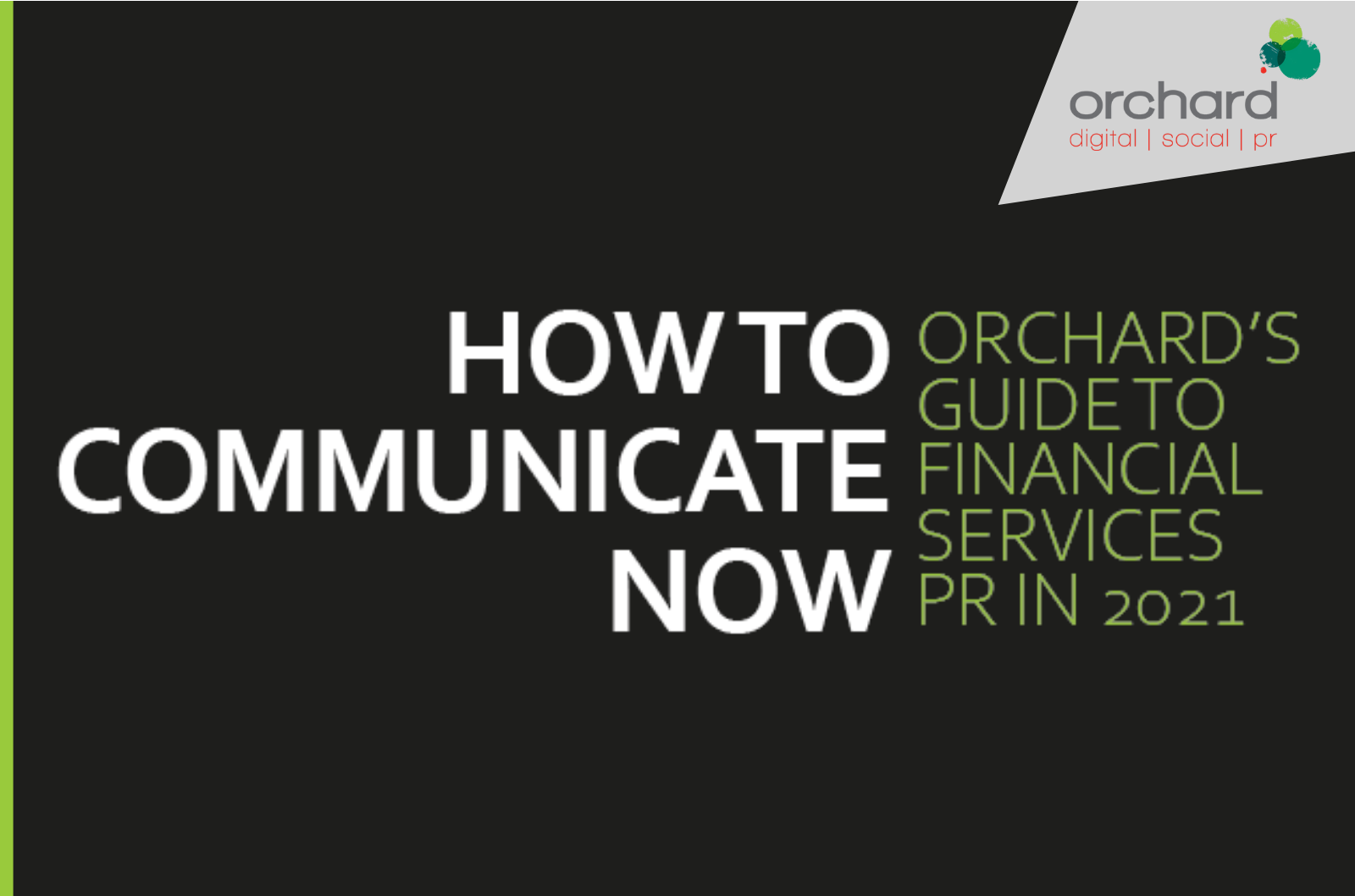 Read Orchard's guide to financial services PR in 2021